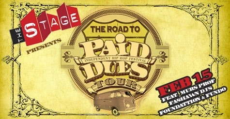 $10 for Admission to: The Road to Paid Dues Tour at The Stage