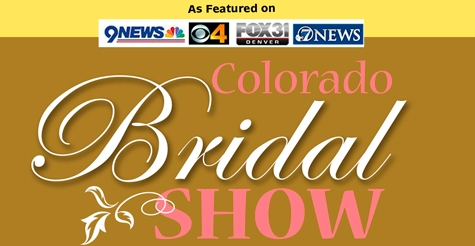 $5 Ticket to the February 16th Colorado Bridal Show! (Originally $10)
